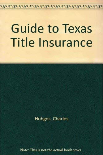 9780872017771: Guide to Texas Title Insurance