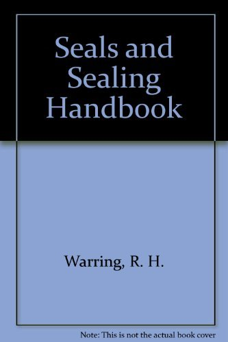 Seals and Sealing Handbook (0872018016) by R. H. Warring
