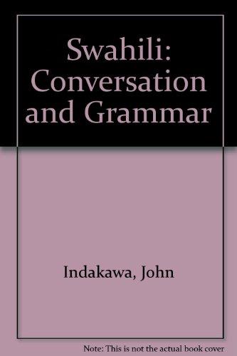 9780872018136: Swahili: Conversation and Grammar