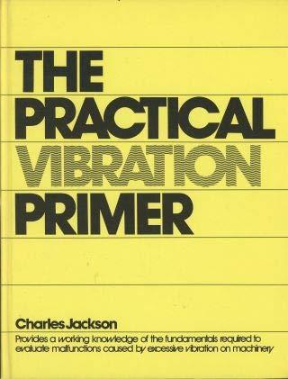 9780872018914: Practical Vibration Primer