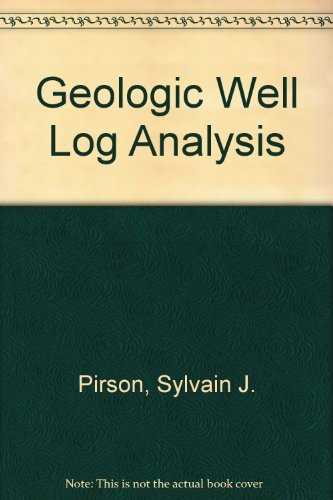 9780872019027: Geologic Well Log Analysis