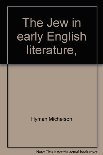 9780872030350: The Jew in early English literature,