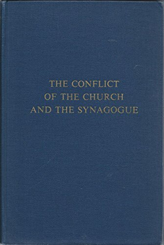 9780872030435: The Conflict of the Church and the Synagogue