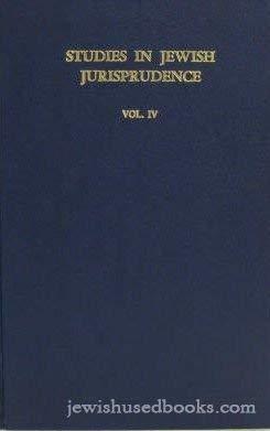 """Studies in Jewish Jurispridence Vol. IV. """"The: Fuss, Abraham M.,"""