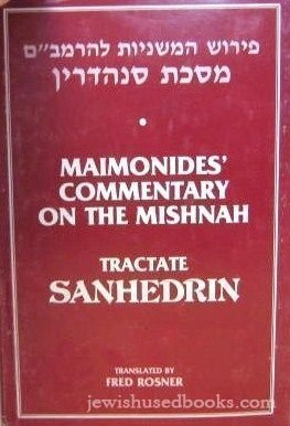 9780872030992: Maimonides' Commentary on the Mishnah: Tractate Sanhedrin
