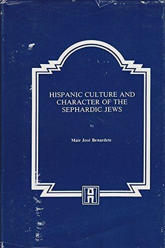 9780872031005: Hispanic Culture and Character of the Sephardic Jews