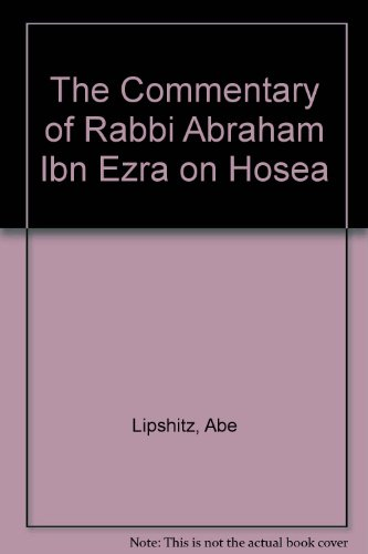 9780872031272: The Commentary of Rabbi Abraham Ibn Ezra on Hosea (English and Hebrew Edition)