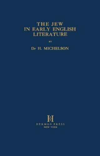 9780872031715: The Jew in Early English Literature
