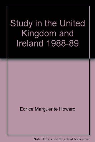 Study in the United Kingdom & Ireland, Nineteen Eighty-Eight to Nineteen Eighty-Nine: n/a