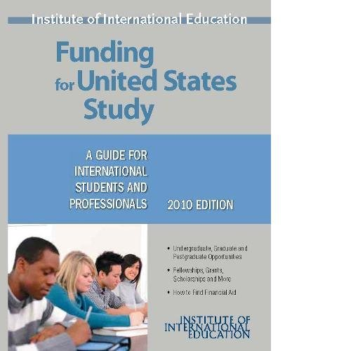Funding for United States Study: A Guide for International Students and Professionals (Funding for Us Study) (0872062198) by O'Sullivan, Marie; Steen, Sara