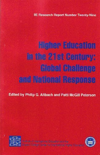 9780872062528: Higher Education in the 21st Century: Global Challenge and National Response (IIE Research Report Number Twenty-Nine)