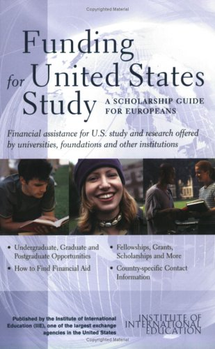 9780872062856: Funding for United States Study: A Scholarship Guide for Europeans