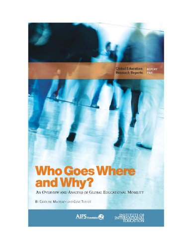 9780872063426: Who Goes Where and Why?: An Overview and Analysis of Global Educational Mobility