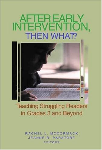 9780872070097: After Early Intervention, Then What?: Teaching Struggling Readers in Grades 3 and Beyond