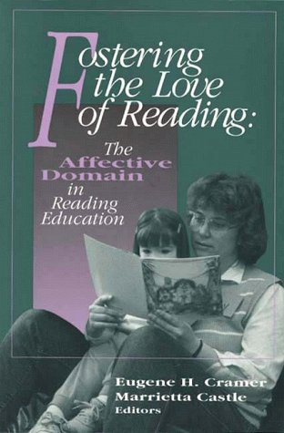 9780872071254: Fostering the Love of Reading: The Affective Domain in Reading Education