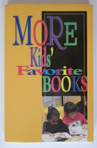 9780872071308: More Kids' Favorite Books: A Compilation of Children's Choices 1992-1994