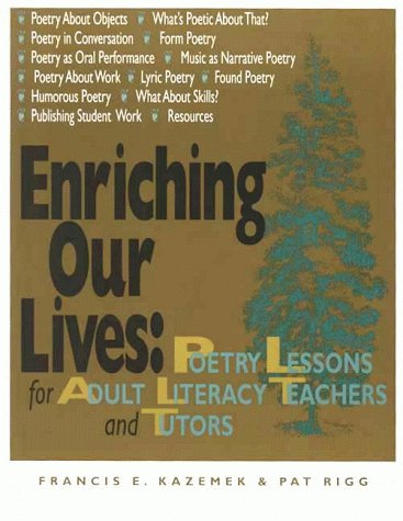 9780872071377: Enriching Our Lives: Poetry Lessons for Adult Literacy Teachers and Tutors