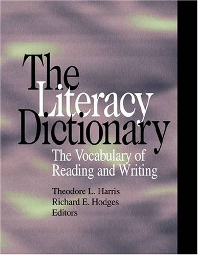 9780872071384: The Literacy Dictionary: The Vocabulary of Reading and Writing