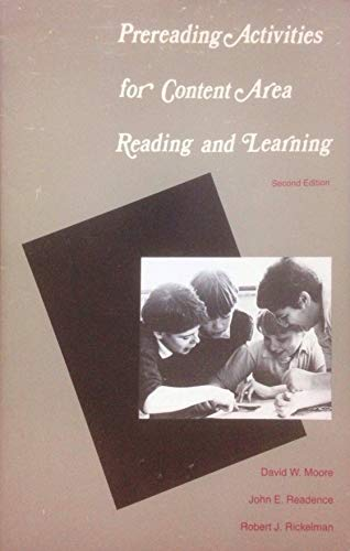 Prereading Activities for Content Area Reading and: Moore, David W.,
