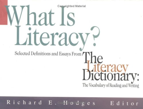 What Is Literacy (0872072479) by Richard E. Hodges; Hodges