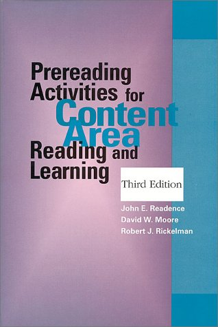 Prereading Activities for Content Area Reading and: Readence, John E.;