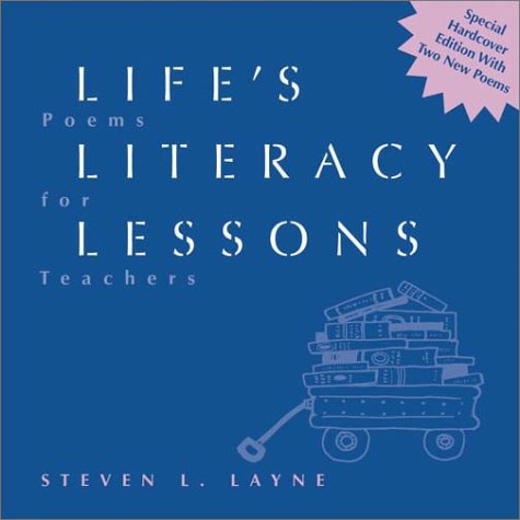 9780872072770: Life's Literacy Lessons: Poems for Teachers