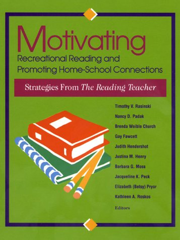 9780872072824: Motivating Recreational Reading and Promoting Home-School Connections: Strategies from the Reading Teacher