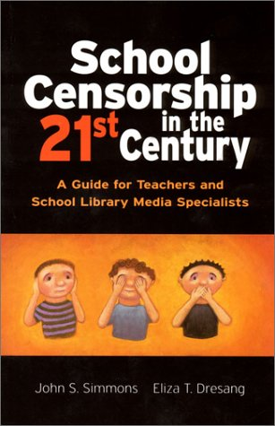 9780872072886: School Censorship in the 21st Century: A Guide for Teachers and School Library Media Specialists