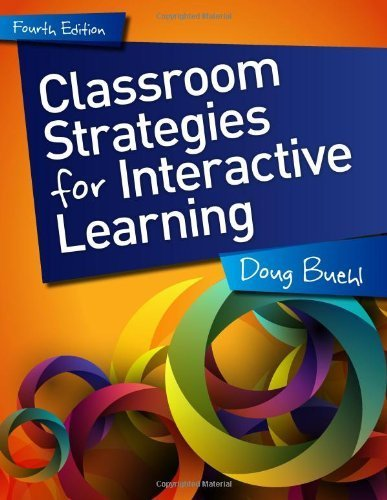 9780872073494: Classroom Strategies for Interactive Learning, 4th edition