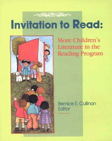 9780872073715: Invitation to Read: More Children's Literature in the Reading Program
