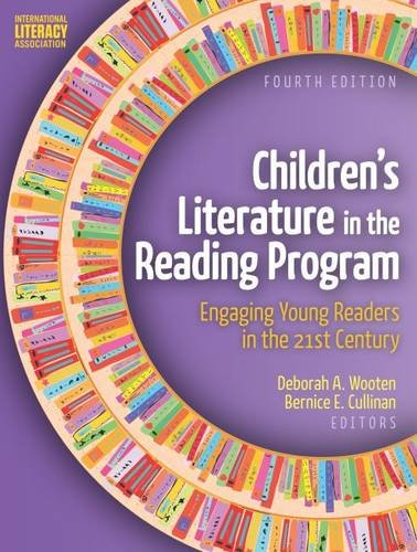 9780872073876: Children's Literature in the Reading Program: Engaging Young Readers in the 21st Century, Fourth Edition