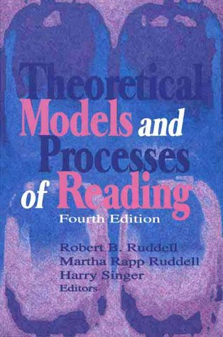 9780872074378: Theoretical Models and Processes of Reading