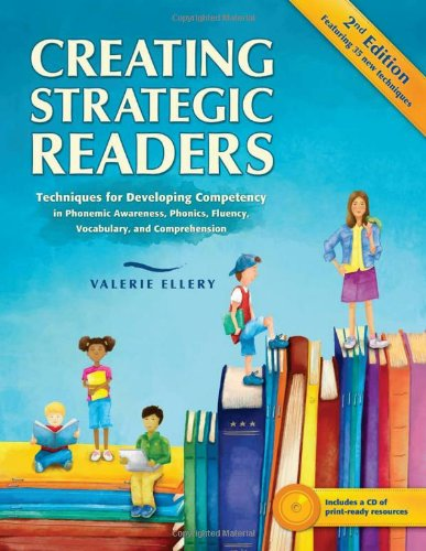 9780872074699: Creating Strategic Readers: Techniques for Developing Competency in Phonemic Awareness, Phonics, Fluency, Vocabulary, and Comprehension