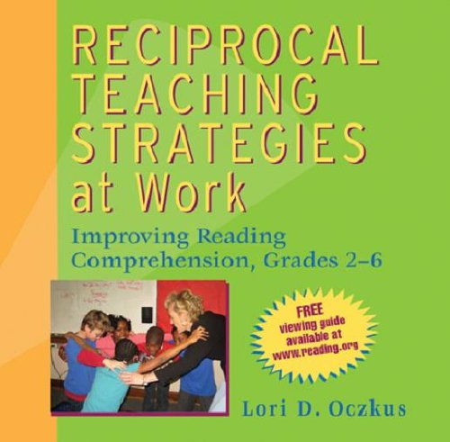 9780872075016 Reciprocal Teaching Strategies At Work Improving