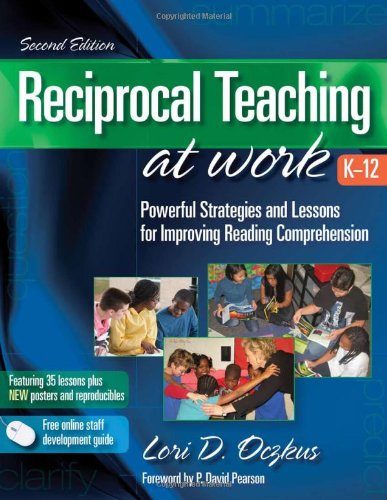 9780872075078: Reciprocal Teaching at Work: Powerful Strategies and Lessons for Improving Reading Comprehension, 2nd Edition