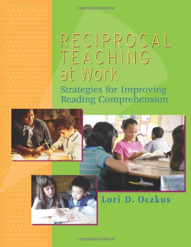 9780872075146: Reciprocal Teaching at Work: Strategies for Improving Reading Comprehension