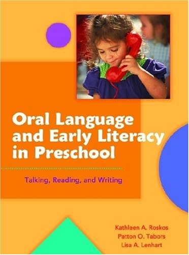 9780872075498: Oral Language and Early Literacy in Preschool: Talking, Reading, and Writing (Preschool Literacy Collection)