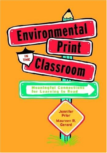 9780872075535: Environmental Print in the Classroom: Meaningful Connections for Learning to Read (No. 553-845)
