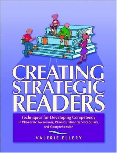 9780872075610: Creating Strategic Readers: Techniques for Developing Competency in Phonemic Awareness, Phonics, Fluency, Vocabulary, and Comprehension