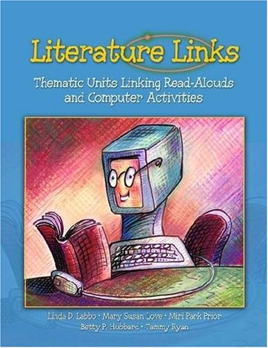 Literature Links: Thematic Units Linking Read-Alouds And: Mary Susan Love;