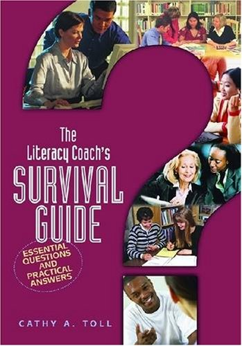 9780872075658: The Literacy Coach's Survival Guide: Essential Questions And Practical Answers
