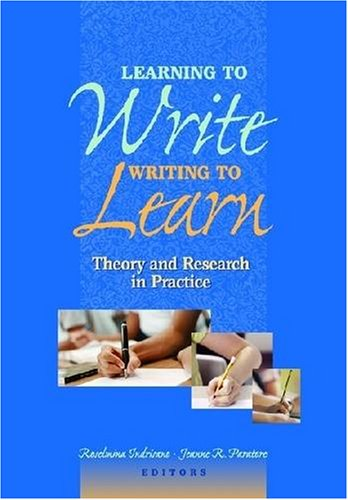 9780872075764: Learning to Write, Writing to Learn: Theory and Research in Practice (No. 576-846)