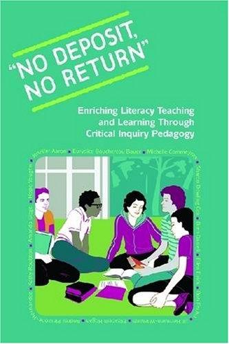 No Deposit, No Return: Enriching Literacy Teaching: Jennifer Aaron, Eurydice