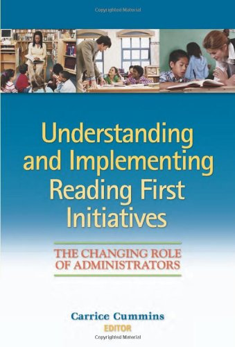 9780872075931: Understanding and Implementing Reading First Initiatives: The Changing Role of Administrators