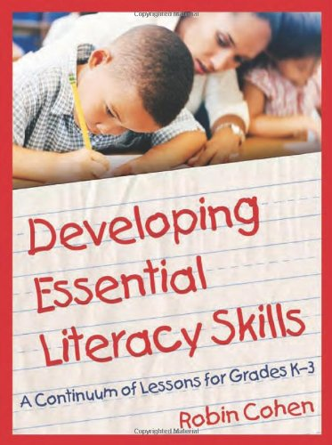 9780872076075: Developing Essential Literacy Skills: A Continuum of Lessons for Grades K-3