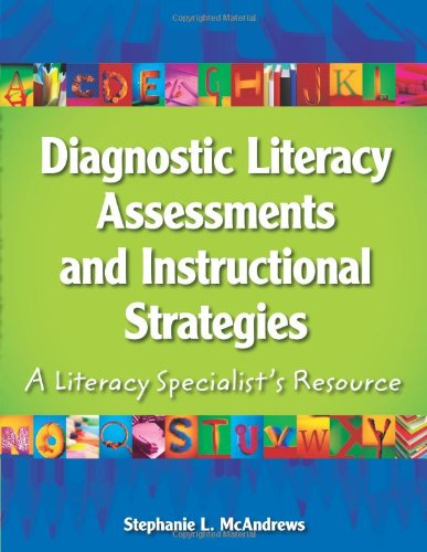 9780872076082: Diagnostic Literacy Assessments and Instructional Strategies: A Literacy Specialists Resource