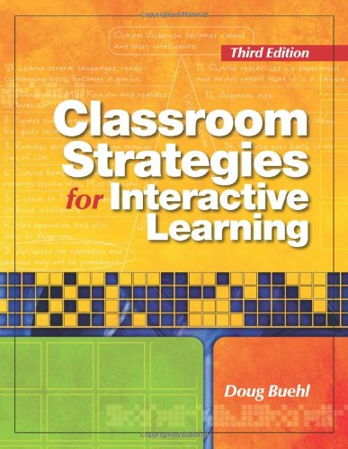 9780872076860: Classroom Strategies for Interactive Learning