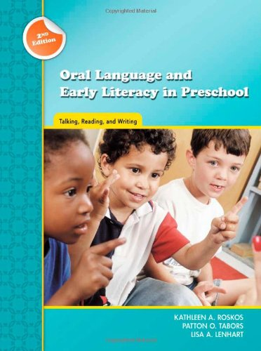 9780872076938: Oral Language and Early Literacy in Preschool: Talking, Reading, and Writing (Preschool Literacy Collection)