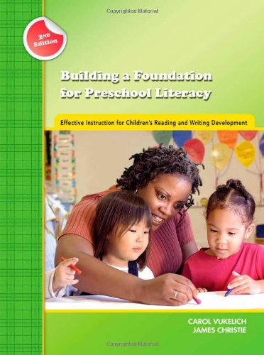 9780872077003: Building a Foundation for Preschool Literacy: Effective Instruction for Children's Reading and Writing Development (Preschool Literary Collection)