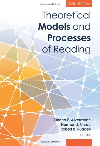 9780872077102: Theoretical Models and Processes of Reading, 6th Edition